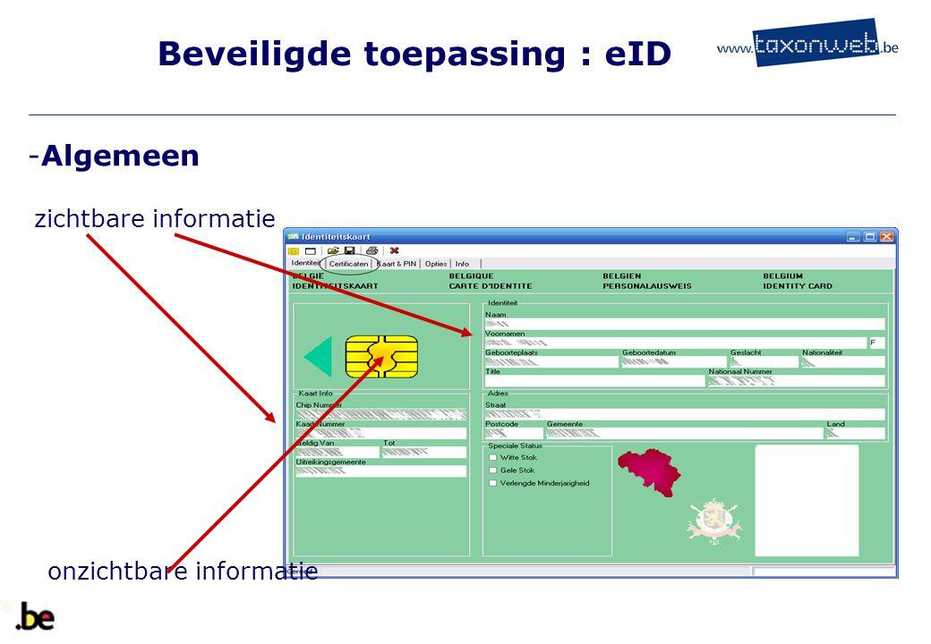 Beveiligde toepassing : eID zichtbare informatie onzichtbare informatie -Algemeen