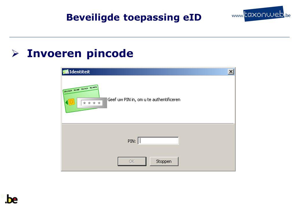 Beveiligde toepassing eID  Invoeren pincode