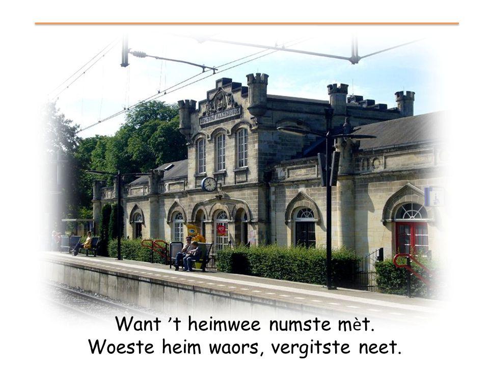 Of die Limburgse leuke leedsjes? Ach, de w é ts: ' t is ' t allemaol.