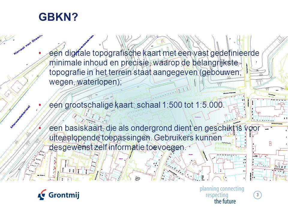 3 GBKN? een digitale topografische kaart met een vast gedefinieerde minimale inhoud en precisie, waarop de belangrijkste topografie in het terrein sta