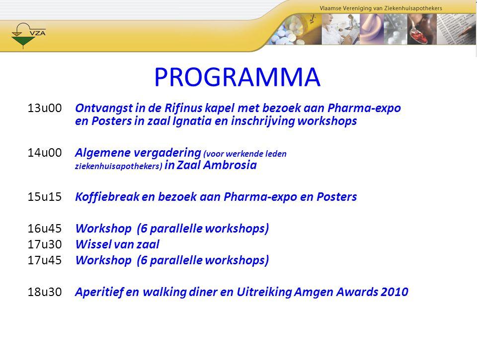 PROGRAMMA 13u00Ontvangst in de Rifinus kapel met bezoek aan Pharma-expo en Posters in zaal Ignatia en inschrijving workshops 14u00Algemene vergadering