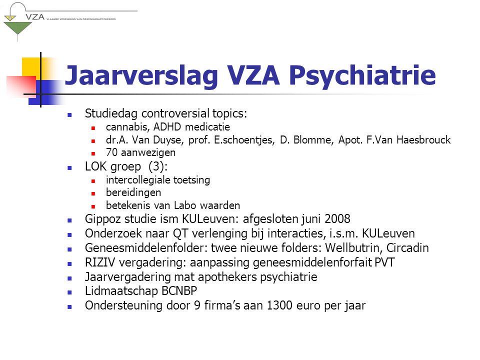 Jaarverslag VZA Psychiatrie Studiedag controversial topics: cannabis, ADHD medicatie dr.A.
