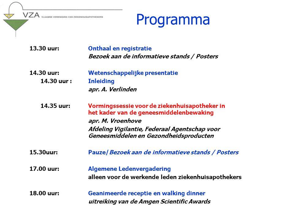 13.30 uur:Onthaal en registratie Bezoek aan de informatieve stands / Posters 14.30 uur:Wetenschappelijke presentatie 14.30 uur :Inleiding apr.