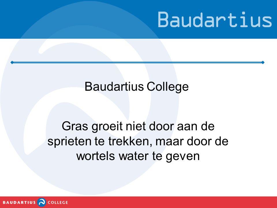 Baudartius College Gras groeit niet door aan de sprieten te trekken, maar door de wortels water te geven