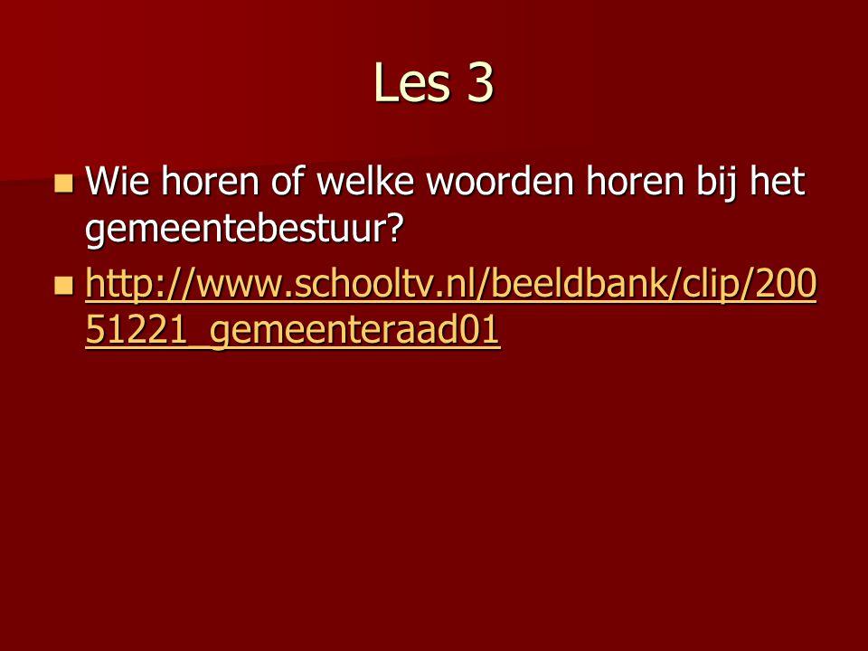 Les 3 Wie horen of welke woorden horen bij het gemeentebestuur.