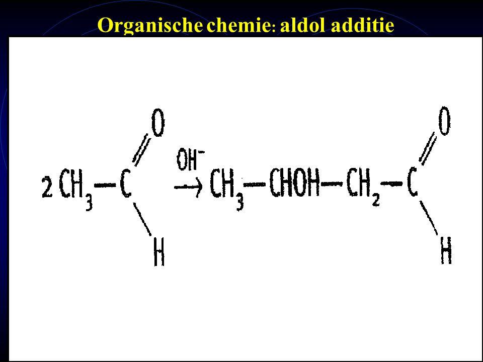 mlavd@BCEC39 Organische chemie : aldol additie