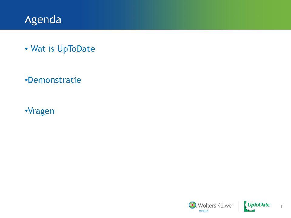 Wat is UpToDate Demonstratie Vragen 1 Agenda