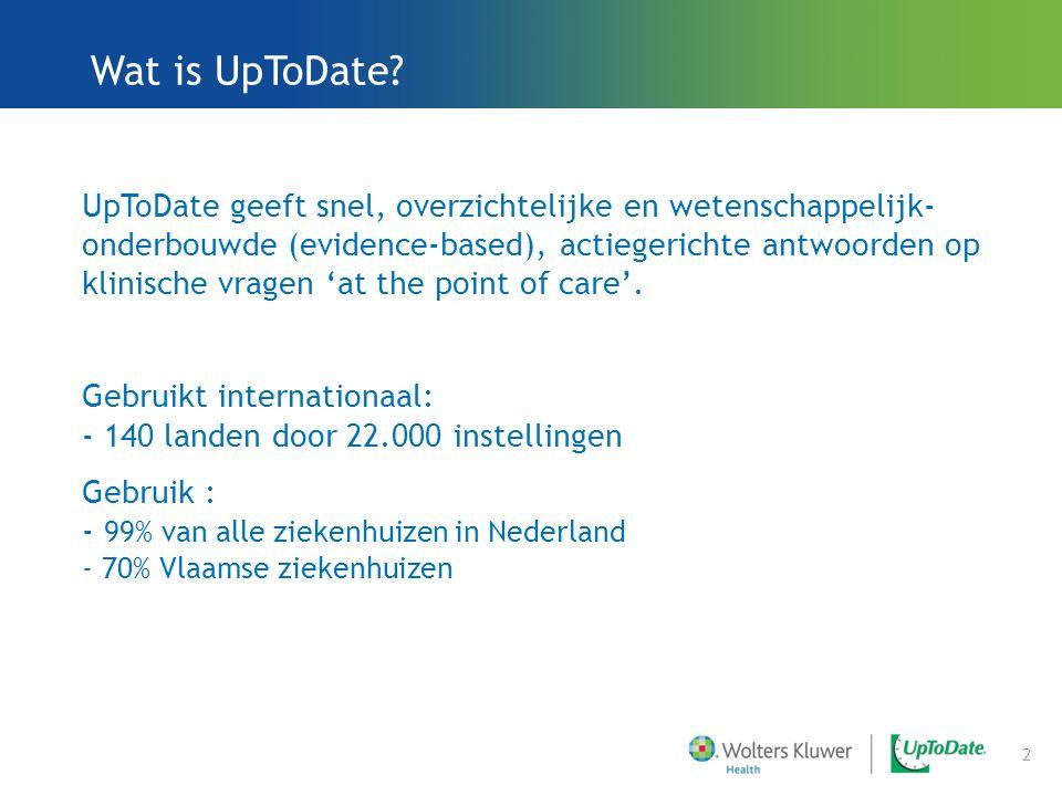 UpToDate geeft snel, overzichtelijke en wetenschappelijk- onderbouwde (evidence-based), actiegerichte antwoorden op klinische vragen 'at the point of care'.