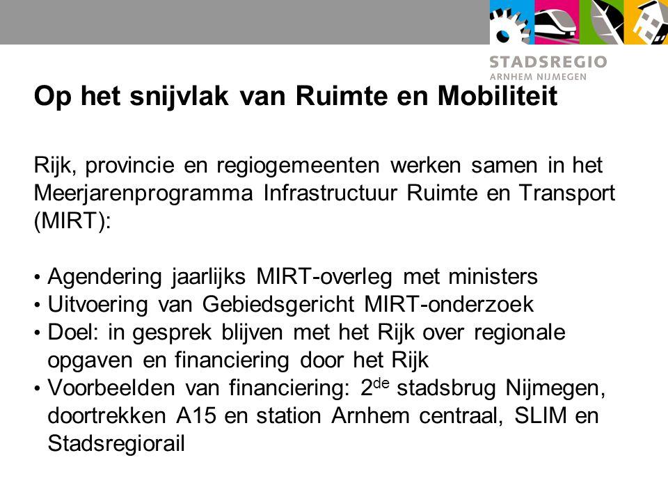 Op het snijvlak van Ruimte en Mobiliteit Rijk, provincie en regiogemeenten werken samen in het Meerjarenprogramma Infrastructuur Ruimte en Transport (