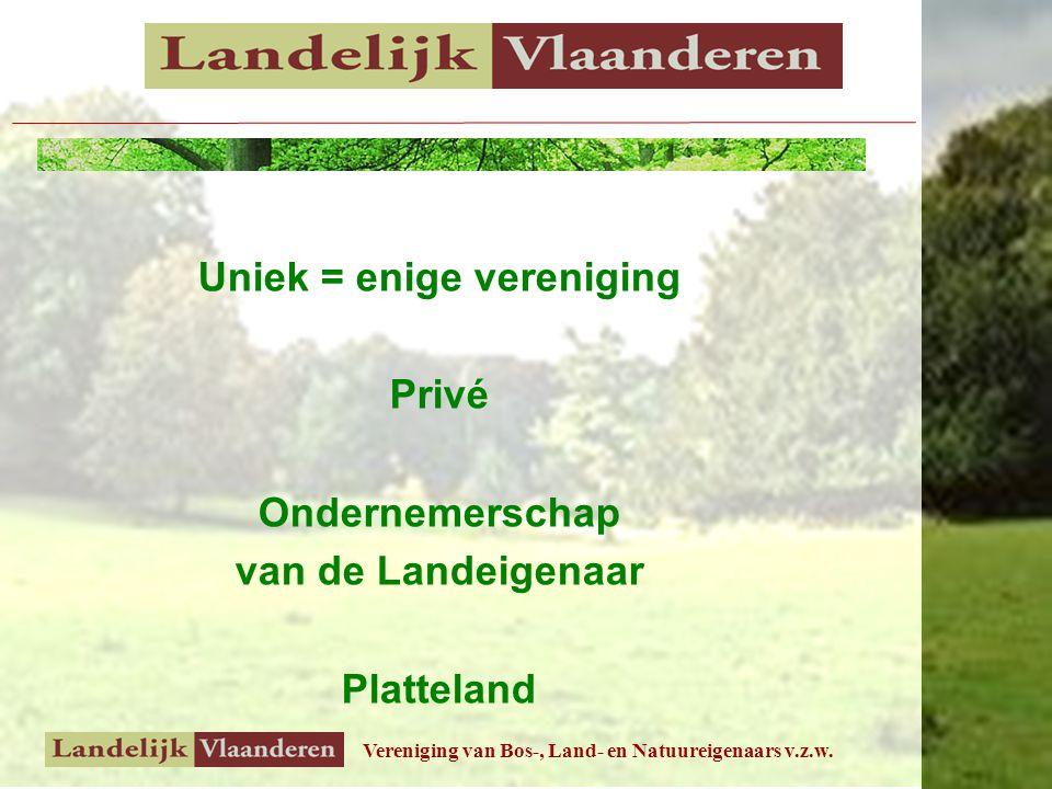 Uniek = enige vereniging Privé Ondernemerschap van de Landeigenaar Platteland