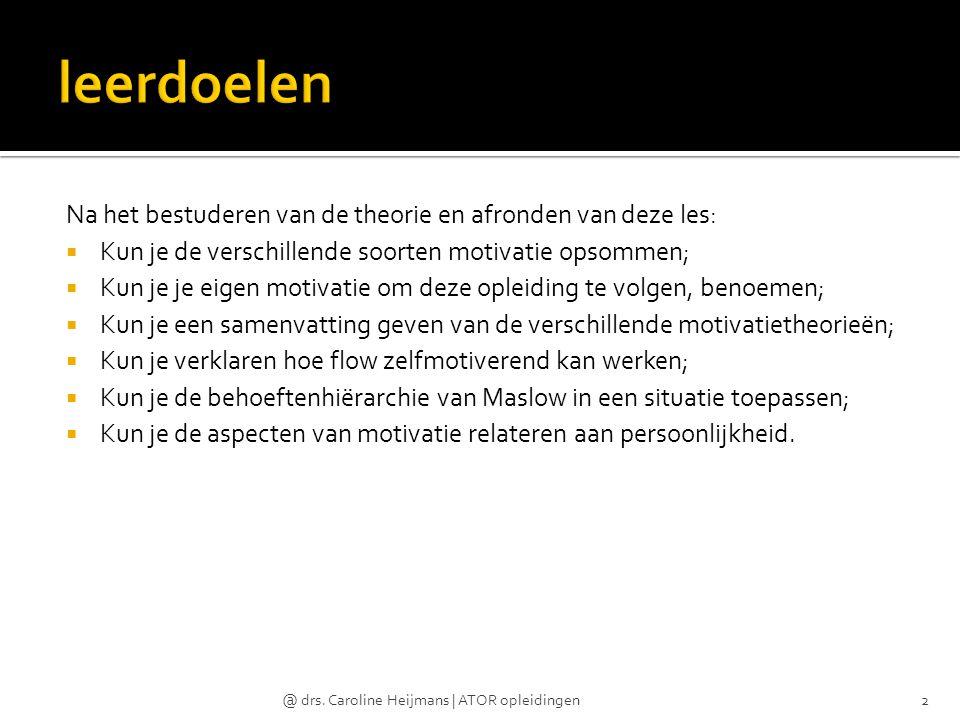 @ drs. Caroline Heijmans   ATOR opleidingen13