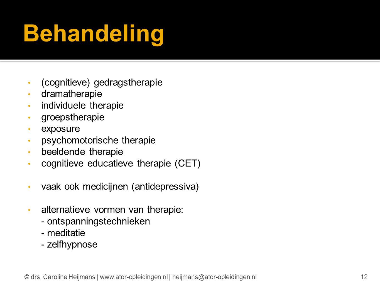 Behandeling (cognitieve) gedragstherapie dramatherapie individuele therapie groepstherapie exposure psychomotorische therapie beeldende therapie cogni