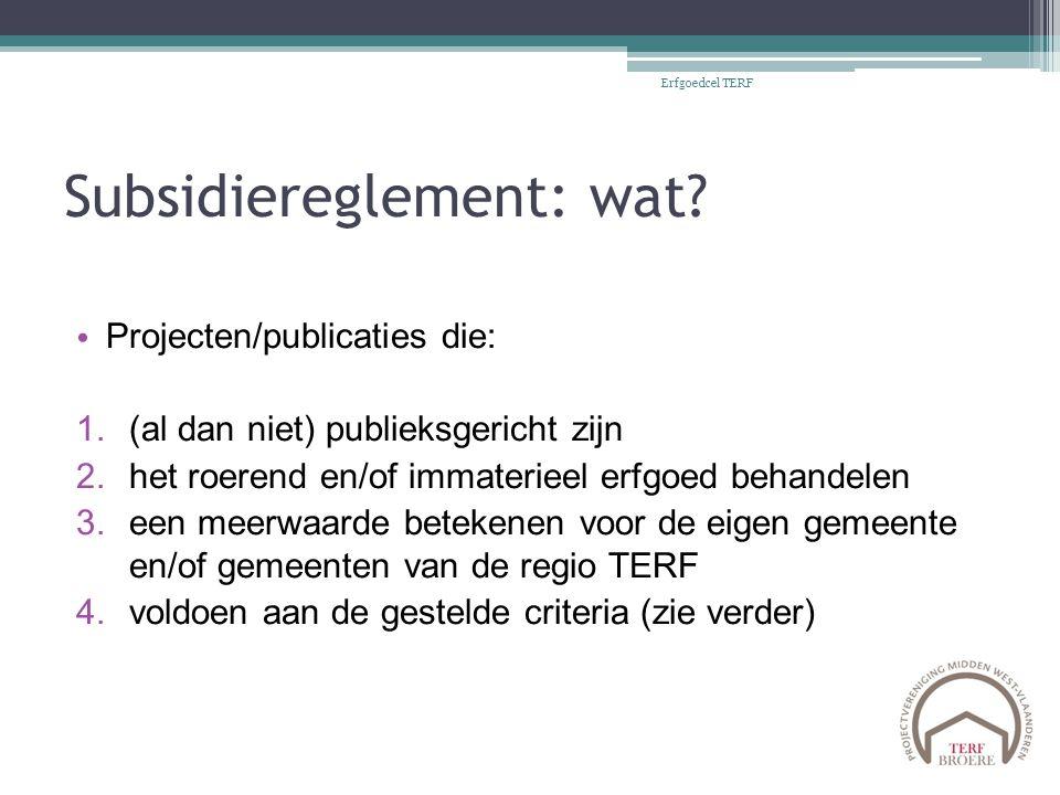 Subsidiereglement: wat.
