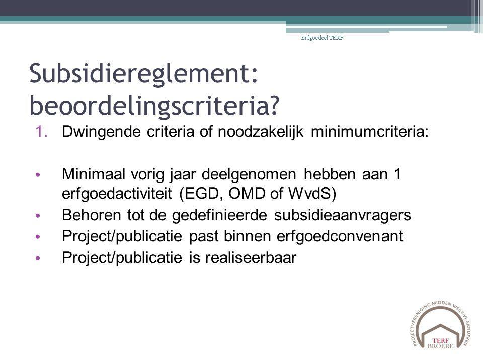 Subsidiereglement: beoordelingscriteria.