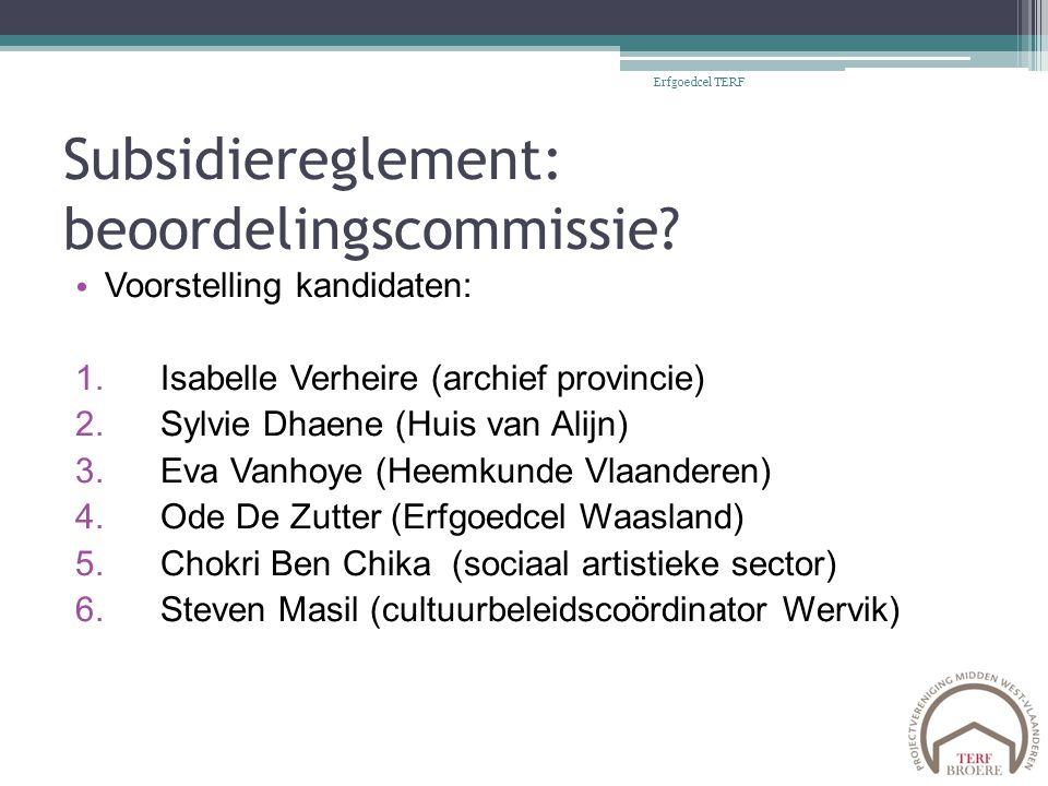Subsidiereglement: beoordelingscommissie.