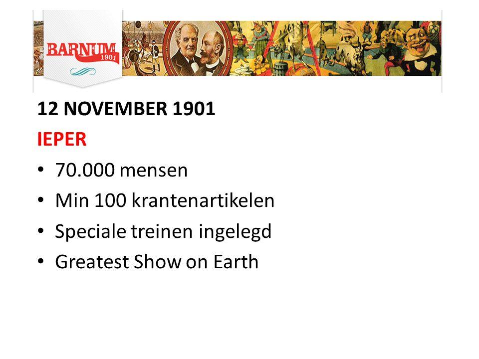 13 november 1901 ROESELARE 35.000 mensen Stad werd geprezen voor haar inzet Scholen bezochten het circus met leerkrachten Wijk & School – Naam 1 of 2 shows.
