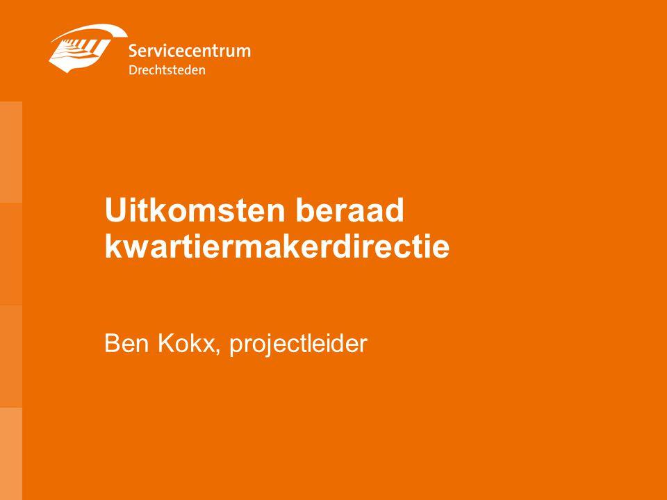 Uitkomsten beraad kwartiermakerdirectie Ben Kokx, projectleider