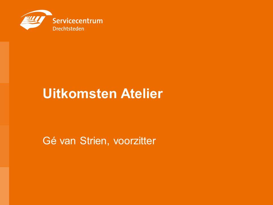 Uitkomsten Atelier Gé van Strien, voorzitter