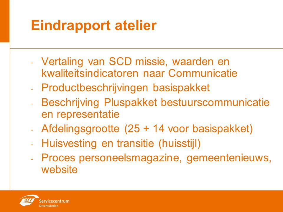 Eindrapport atelier - Vertaling van SCD missie, waarden en kwaliteitsindicatoren naar Communicatie - Productbeschrijvingen basispakket - Beschrijving