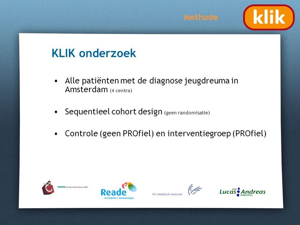 KLIK onderzoek Alle patiënten met de diagnose jeugdreuma in Amsterdam (4 centra) Sequentieel cohort design (geen randomisatie) Controle (geen PROfiel)