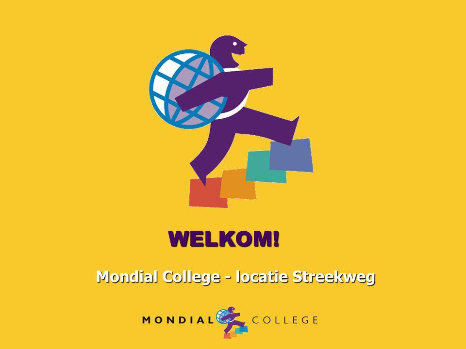 WELKOM! Mondial College - locatie Streekweg