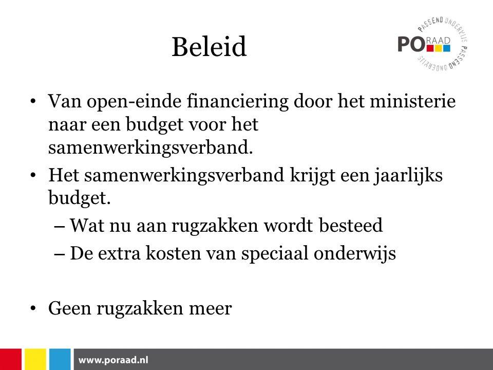 Beleid Van open-einde financiering door het ministerie naar een budget voor het samenwerkingsverband.