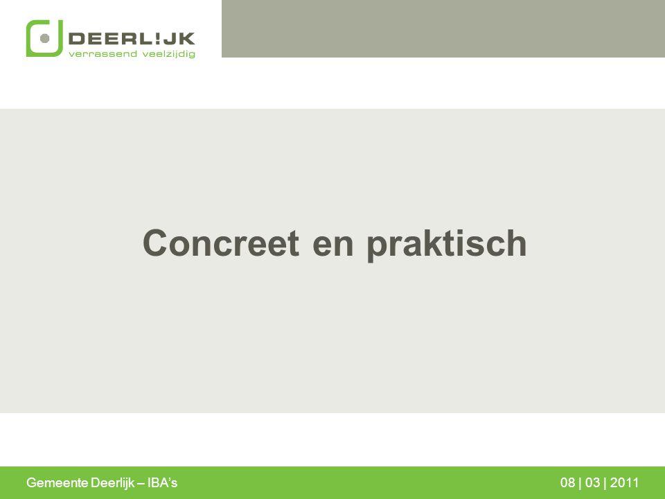 Concreet en praktisch Gemeente Deerlijk – IBA's08 | 03 | 2011
