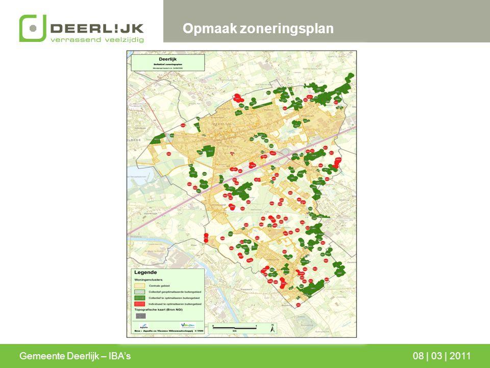 Gemeente Deerlijk – IBA's08 | 03 | 2011 Opmaak zoneringsplan