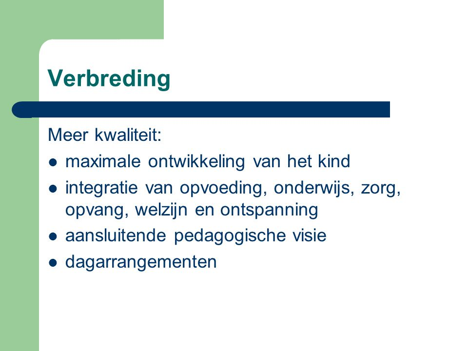 Verbreding Veldhoven: Integrale Kind Centra Multi Functionele Accommodaties Verbrede scholen