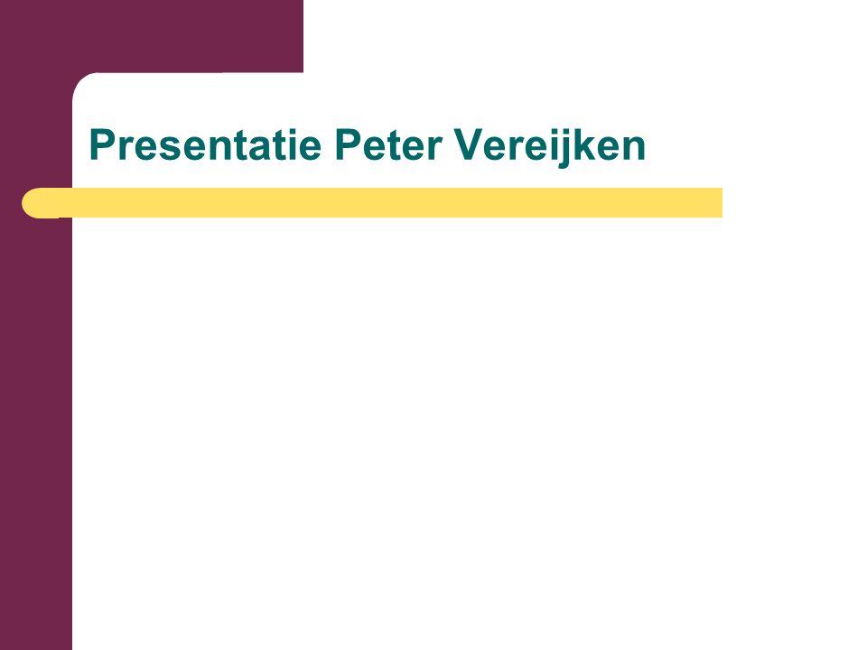 Presentatie Peter Vereijken