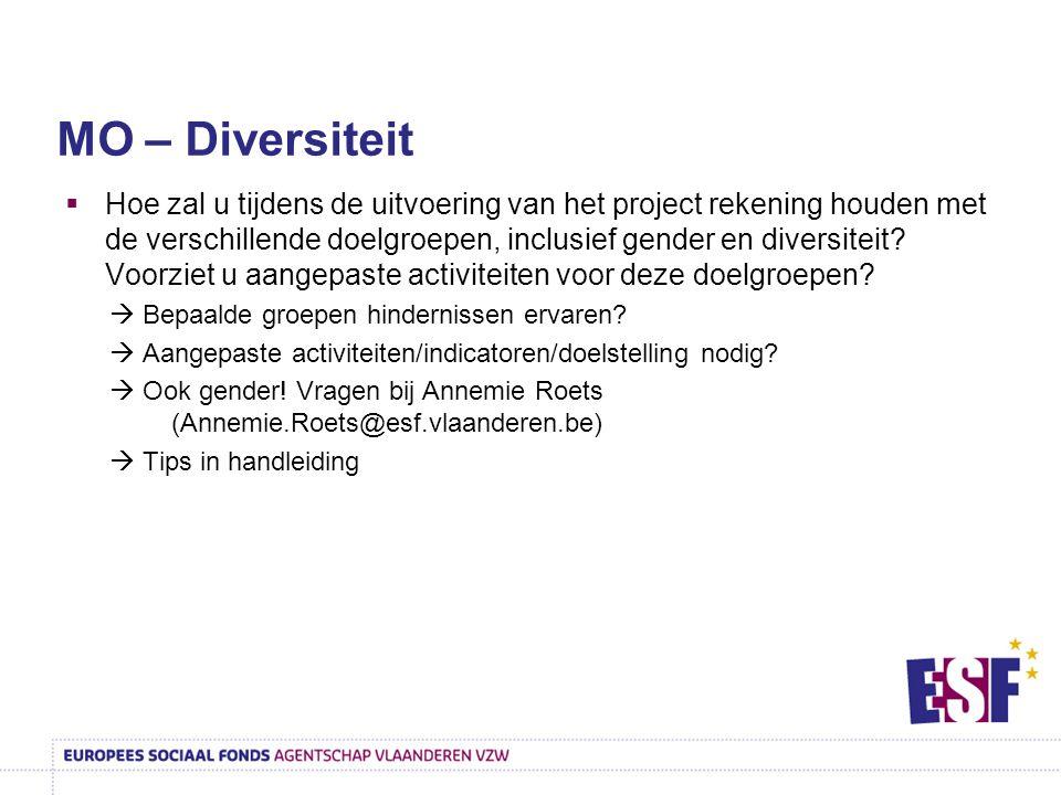  Hoe zal u tijdens de uitvoering van het project rekening houden met de verschillende doelgroepen, inclusief gender en diversiteit? Voorziet u aangep