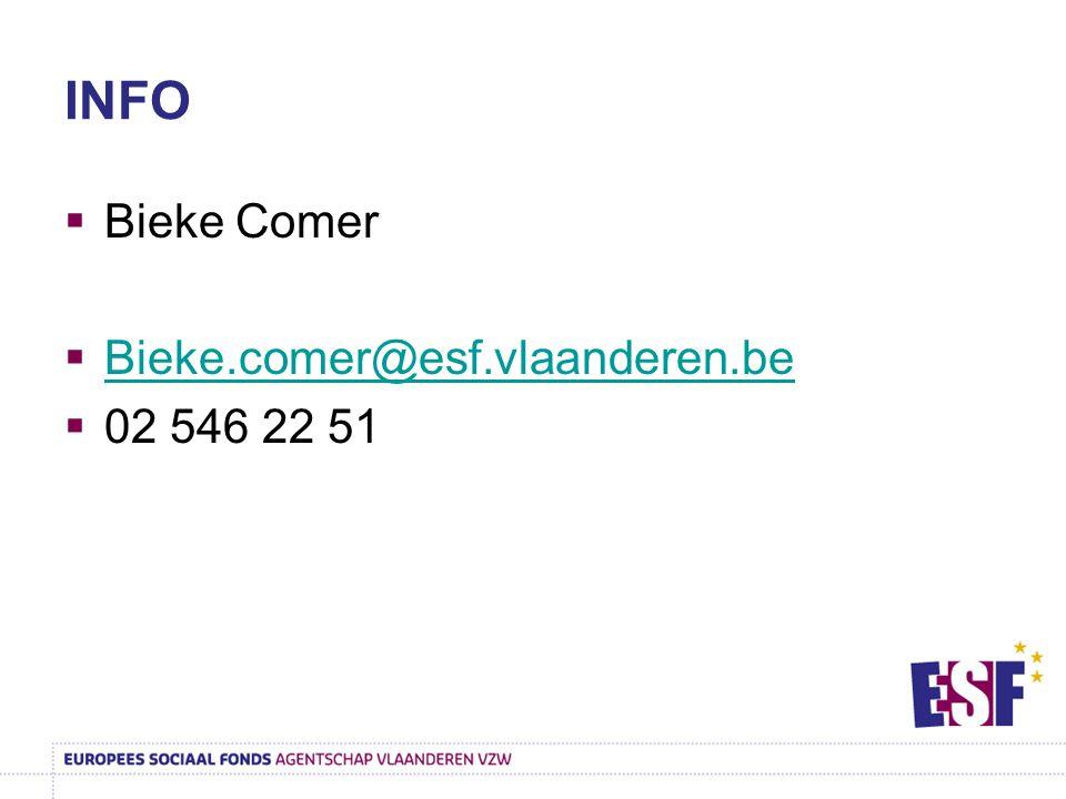 INFO  Bieke Comer  Bieke.comer@esf.vlaanderen.be Bieke.comer@esf.vlaanderen.be  02 546 22 51