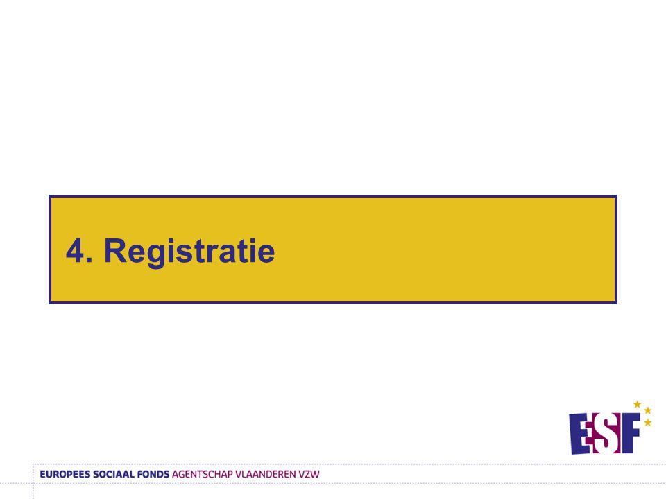 4. Registratie