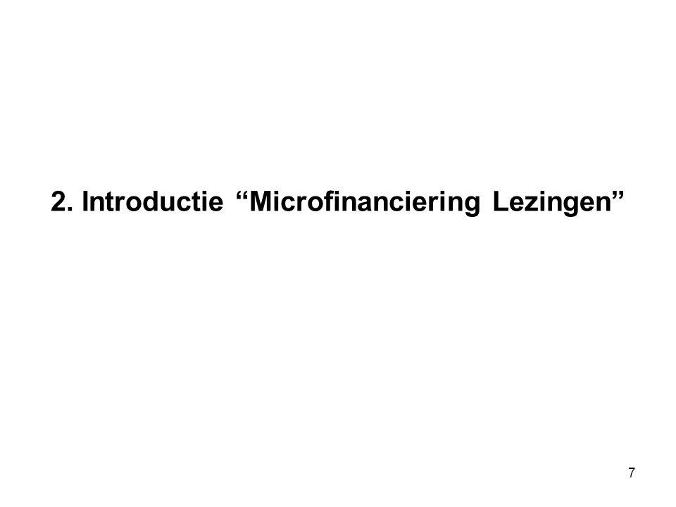 7 2. Introductie Microfinanciering Lezingen