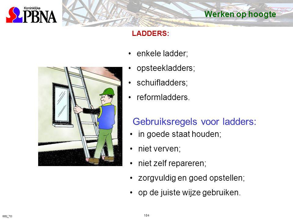 184 6652_700 LADDERS: enkele ladder; opsteekladders; schuifladders; reformladders.