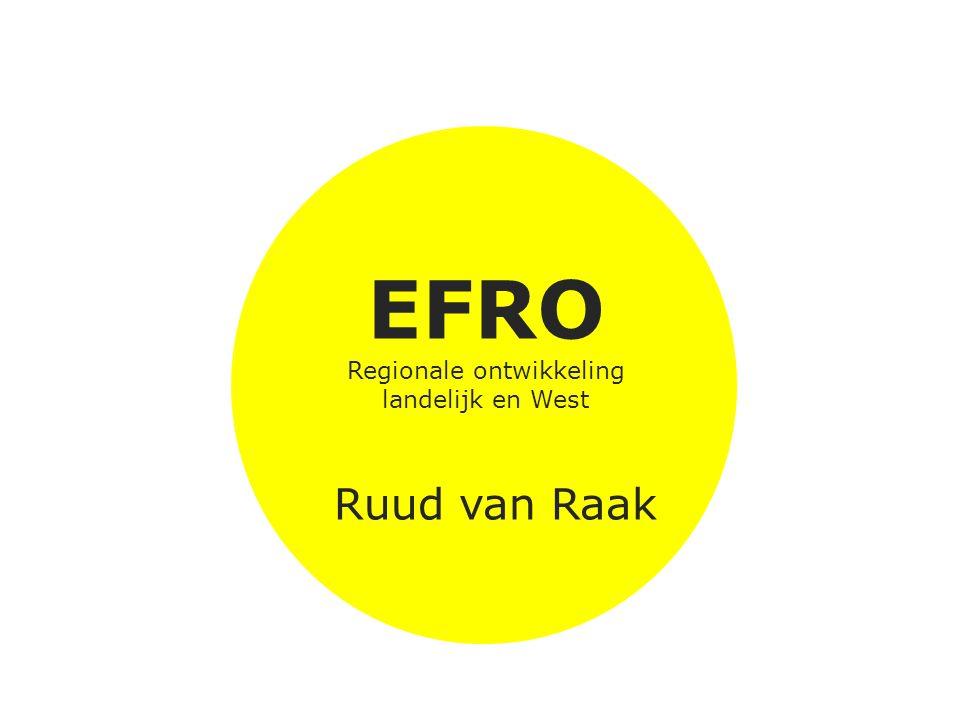 EFRO landelijk Innovatie: +/- 70% Low carbon: minimaal 20% Steden: 5 %