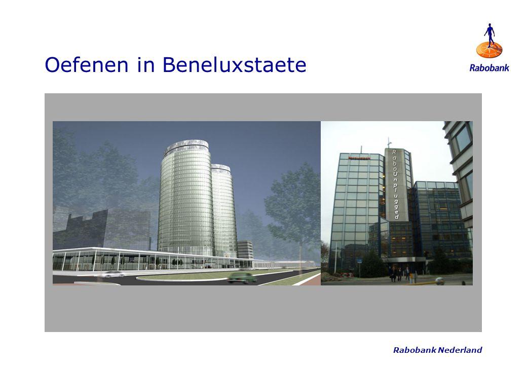 Rabobank Nederland Oefenen in Beneluxstaete