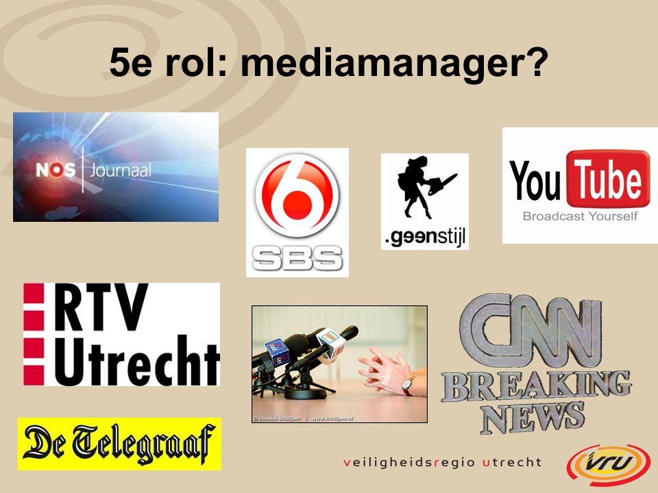 5e rol: mediamanager?