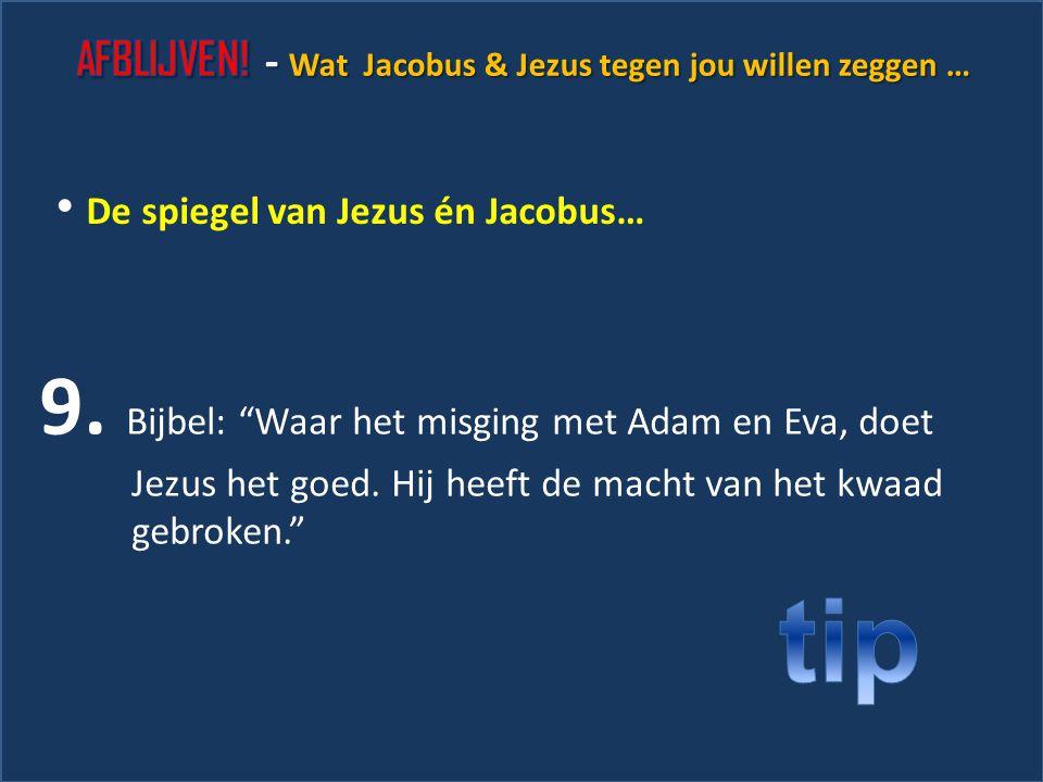 """31 8. Jakobus: """"Wees geen solist. Heb het met een ander over jouw verleiding."""" De spiegel van Jezus én Jacobus…"""
