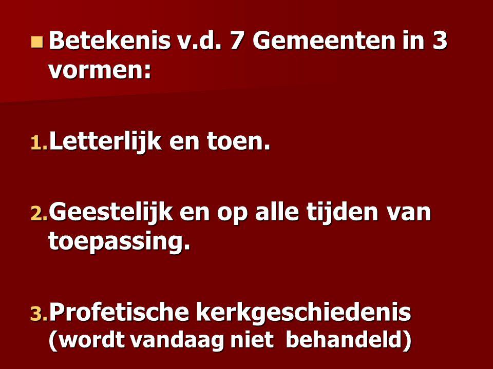 Betekenis v.d. 7 Gemeenten in 3 vormen: Betekenis v.d.
