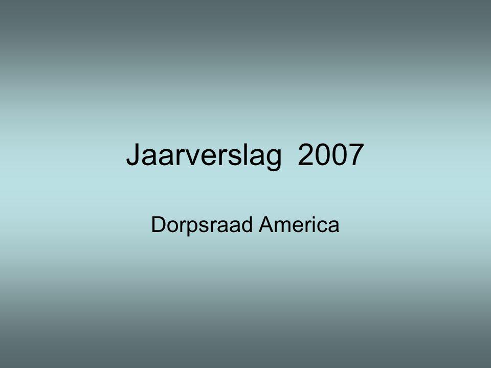 Jaarverslag 2007 Dorpsraad America