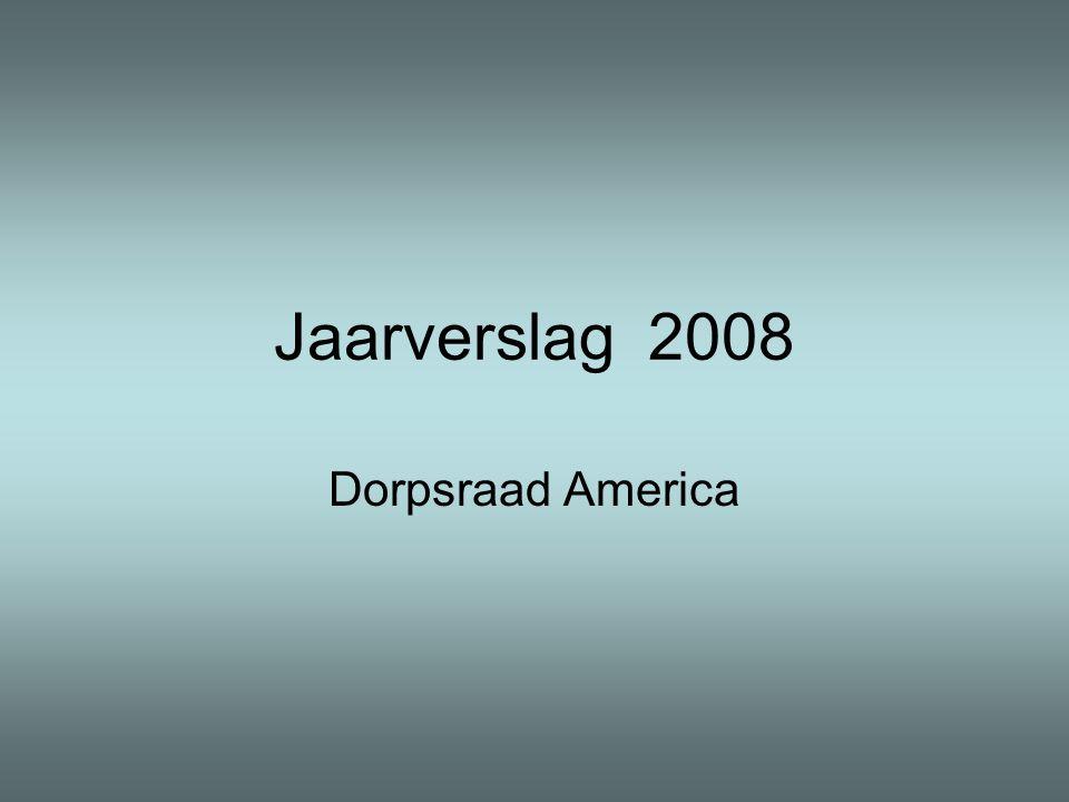 Jaarverslag 2008 Dorpsraad America