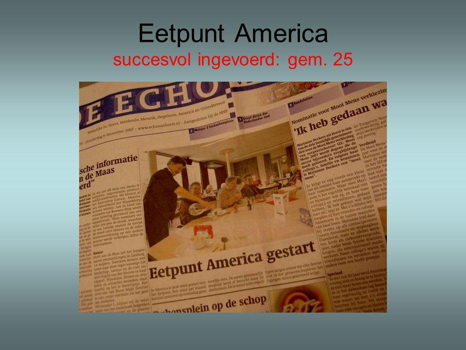 Eetpunt America succesvol ingevoerd: gem. 25
