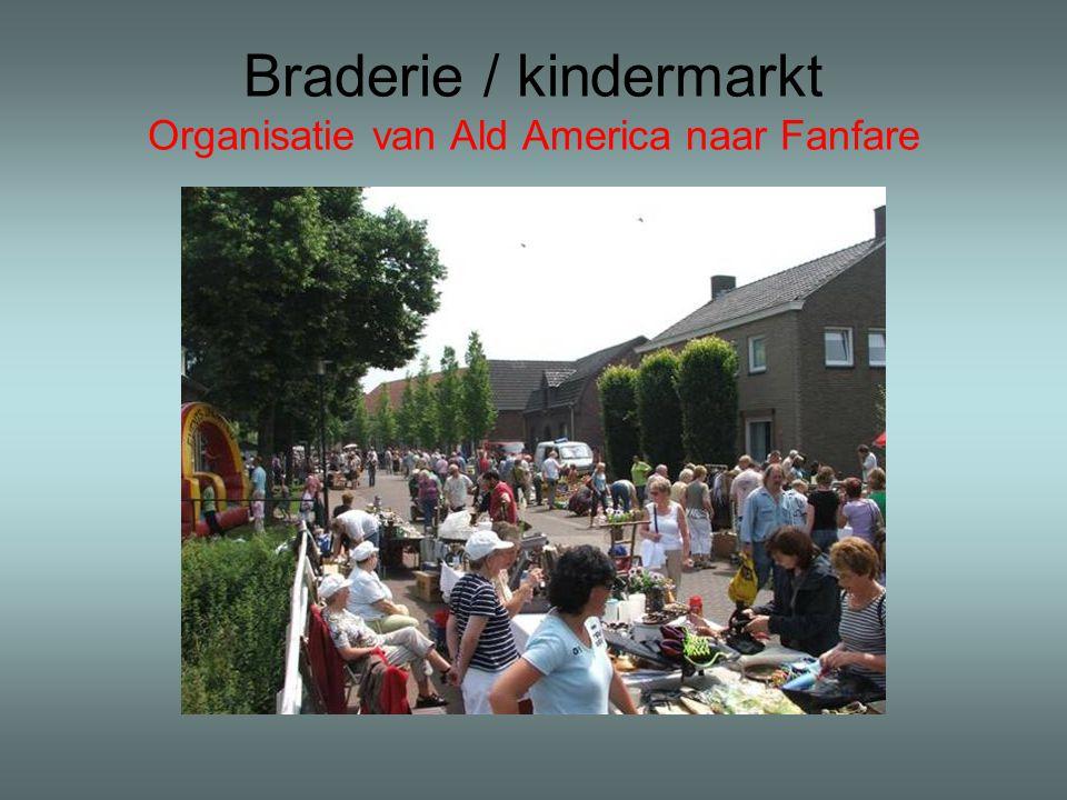 Braderie / kindermarkt Organisatie van Ald America naar Fanfare