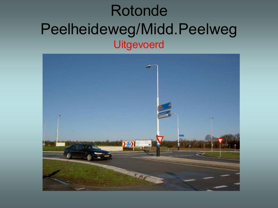 Rotonde Peelheideweg/Midd.Peelweg Uitgevoerd