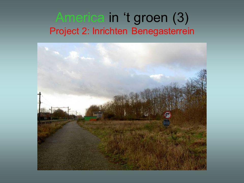America in 't groen (3) Project 2: Inrichten Benegasterrein