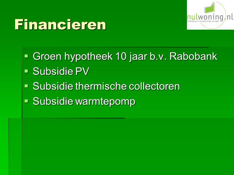 Financieren  Groen hypotheek 10 jaar b.v.