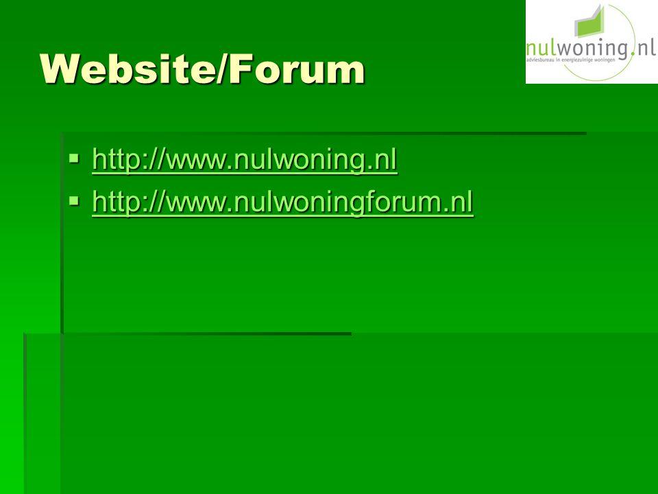 Website/Forum  http://www.nulwoning.nl http://www.nulwoning.nl  http://www.nulwoningforum.nl http://www.nulwoningforum.nl