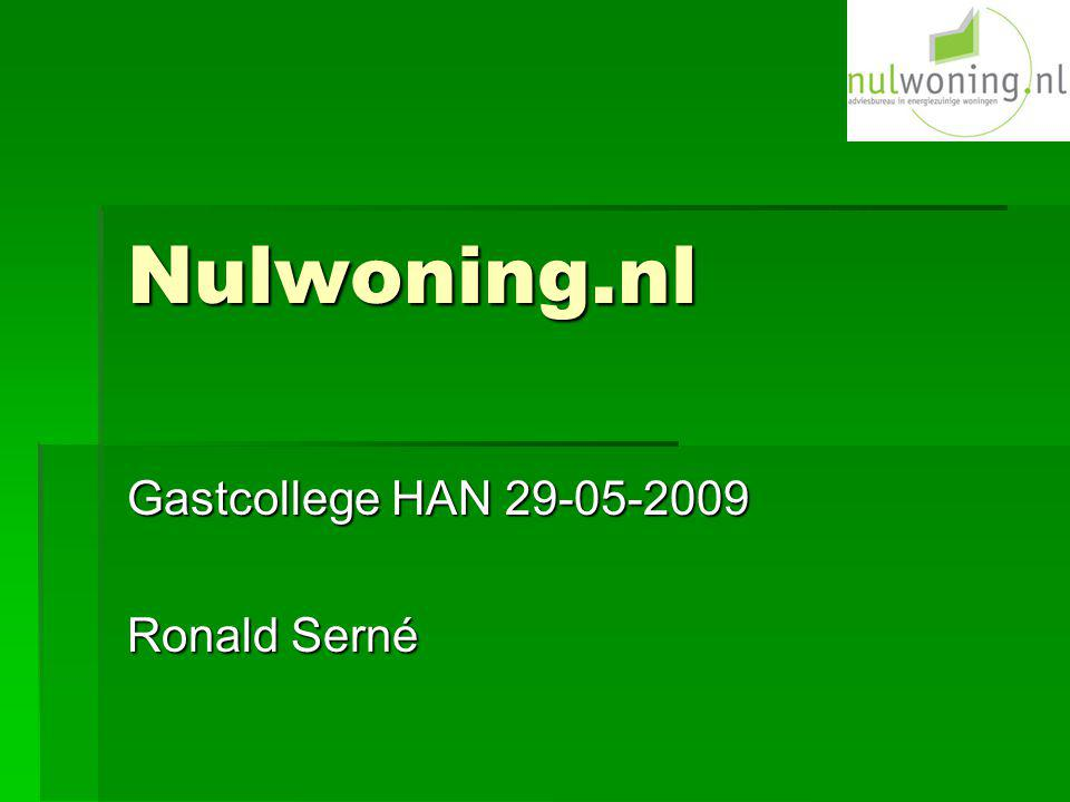 Nulwoning.nl Gastcollege HAN 29-05-2009 Ronald Serné