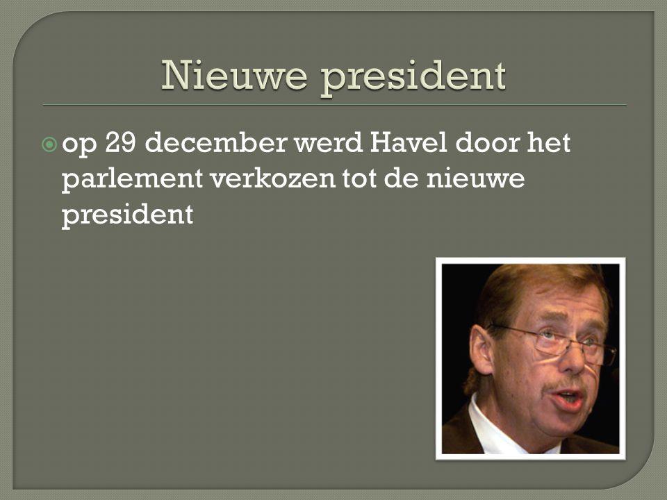  op 29 december werd Havel door het parlement verkozen tot de nieuwe president